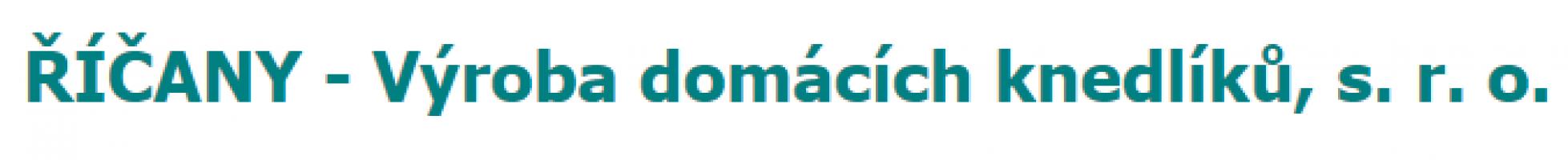 Logo firmy: ŘÍČANY - Výroba domácích knedlíků s.r.o.