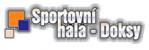 Logo firmy: Sportovní hala - Doksy