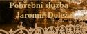 Logo firmy: Jaromír Doležal - pohřební služba